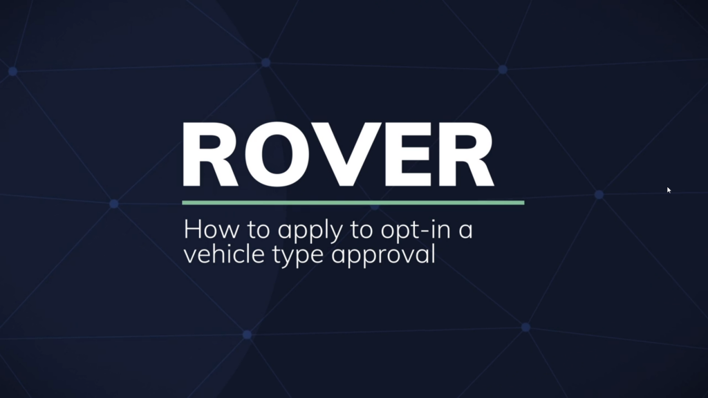 ROVER: How to apply to opt-in to a vehicle type approval