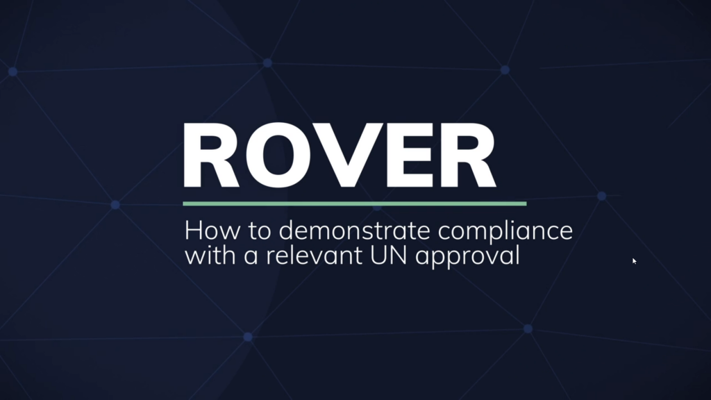 ROVER: How to demonstrate compliance with a relevant UN approval